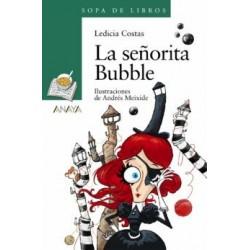 Lectura: La señorita bubble...